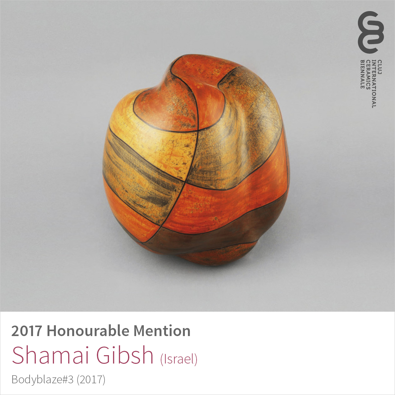Shamai Gibsh (Israel), Honourable Mention at Cluj Ceramics Biennale 2017